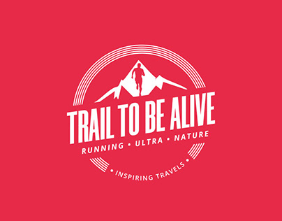 TRAIL TO BE ALIVE