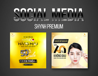SOCIAL MEDIA - VIỆN THẨM MỸ SHYNH PREMIUM ( FACEBOOK)