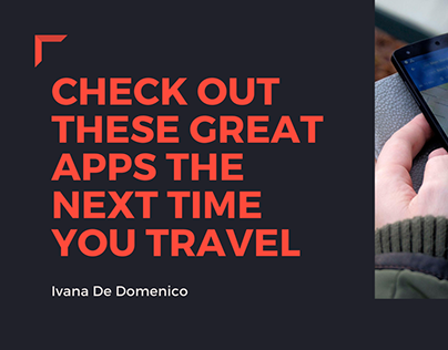 Check Out These Great Apps The Next Time You Travel