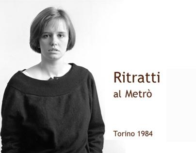 Ritratti al Metro' Torino 1984