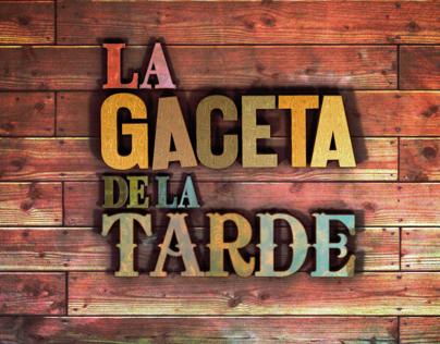 EVENING NEWS // LA GACETA DE LA TARDE