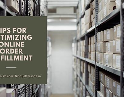 Tips for Optimizing Online Order Fulfillment