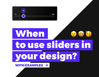 Sliders | Slider Inputs | When to Use Them