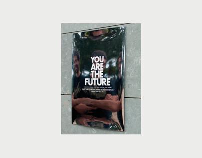 You are the Future