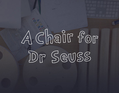 A Chair for Dr Seuss