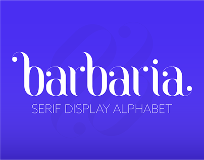 barbaria / Serif Display Alphabet