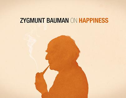 Zygmunt Bauman on Happiness