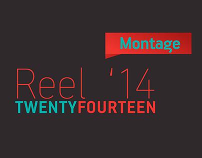 Reel Montage 2014