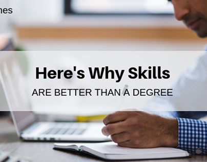 Here's Why Skills are Better Than a Degree