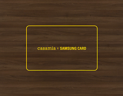 Casamia Samsungcard Marketing Communications