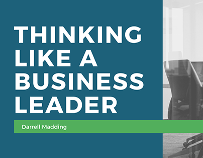 Thinking Like A Business Leader