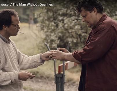 """""""The man without qualities"""" - dir. Przemyslaw Drążek"""