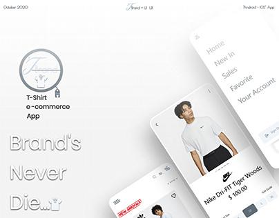 "T-Brand "" E-commerce T- shirts App UI / UX """