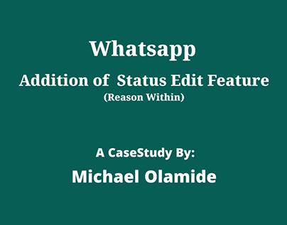 Whatsapp Status Edit CaseStudy