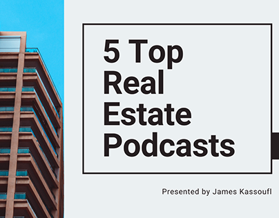 5 Top Real Estate Podcasts