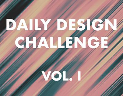 Daily Design Challenge - Vol. I