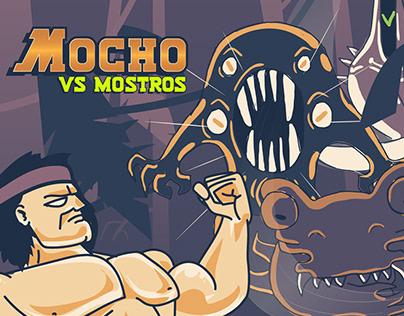 Mocho vs Mostros