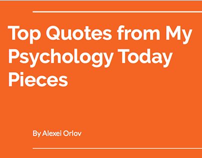 Top Quotes from My Psychology Today Pieces