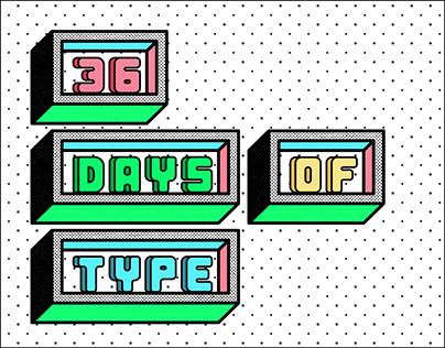 36 Days of type #4