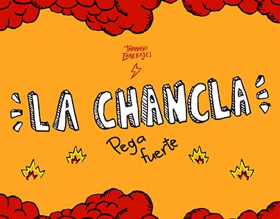 La Chancla pega fuerte | Tamango Brebajes