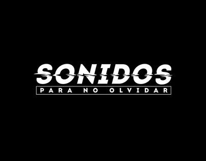 SONIDOS PARA NO OLVIDAR