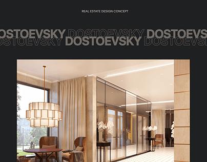DOSTOEVSKY real estate design concept