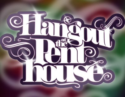 Hangout at the Penthouse poster design