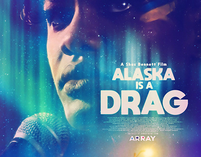 Alaska Is A Drag Theatrical One Sheet