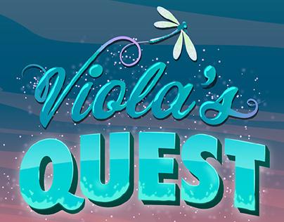 VIOLA'S QUEST