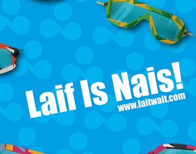 Laif is Nais - Graphic design