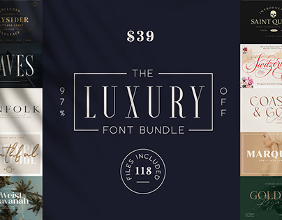 THE LUXURY FONT BUNDLE - 97% OFF