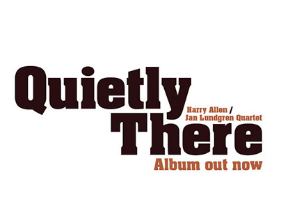 Quitly There - Jazz album & poster