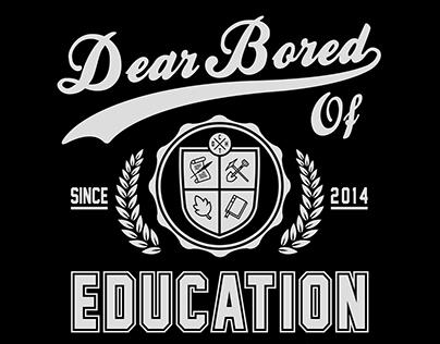 Propaganda - Bored of Education