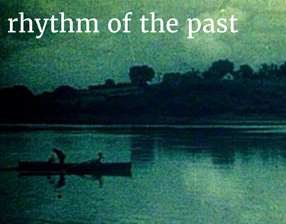 Rhythm of the Past