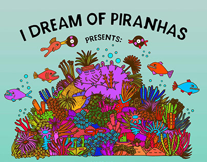 """I DREAM OF PIRANHAS"" BY SAŠA OSTOJA"