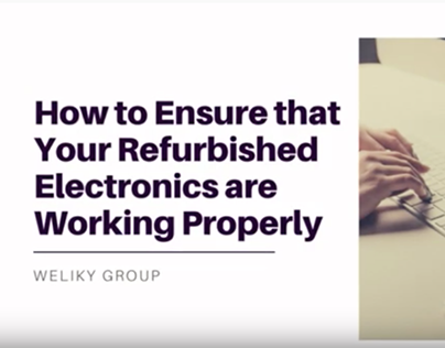 How To Ensure That Refurbished Electronics Are Working