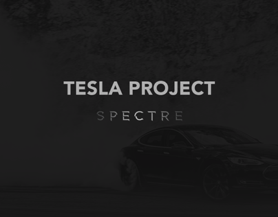 TESLA PROJECT // SPECTRE