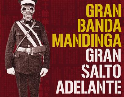"""Gran Banda Mandinga """"Gran Salto Adelante"""""""