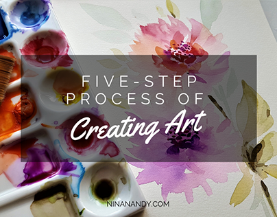 Five-Step Process of Creating Art