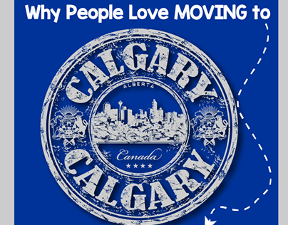 Why People Love MOVING to Calgary, AB?