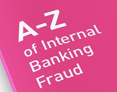 Net Guardians. A-Z of Internal Banking Fraud