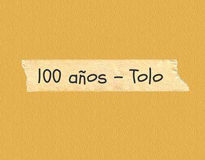 100 años - Tolo
