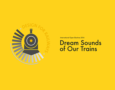 IOE 2016 - Dream Sounds of Our Trains
