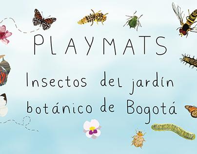 PLAYMATS Insectos del jardín botánico de Bogotá