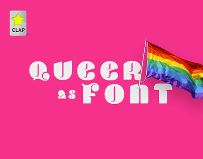 Queer as Font - Typography