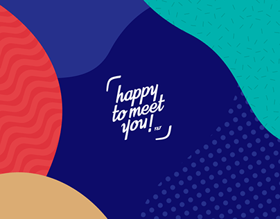 Happy to meet You !