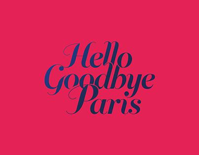 Hello, Goodbye Paris !