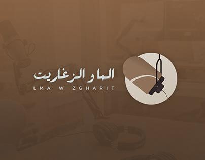 lMa w zgharit - Moroccan Podcast - Branding