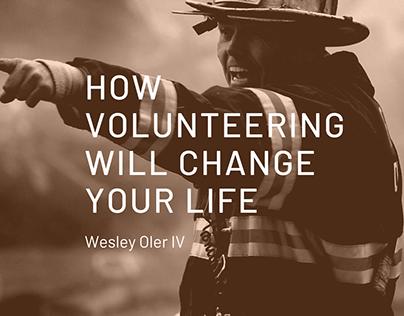 How Volunteering Will Change Your Life: Wesley Oler IV