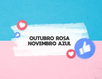 OUTUBRO ROSA/NOVEMBRO AZUL - FILÓPEQUENO